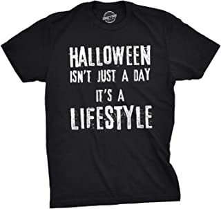 Mens Halloween Isnt Just A Day Its A Lifestyle Tshirt Funny October Holiday Tee for Guys