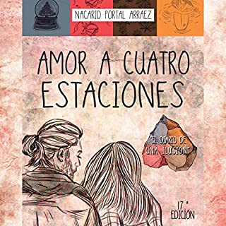 Amor a Cuatro Estaciones [Love to Four Seasons] audiobook cover art