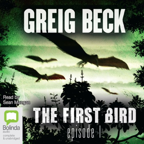 The First Bird, Episode 1 audiobook cover art