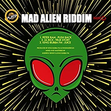 Mad Alien Riddim