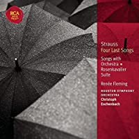 Richard Strauss: Four Last Songs, Songs with Orchestra, Der Rosenkavalier Suite by Renee Fleming (2004-04-20)