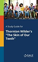 A Study Guide for Thornton Wilder's