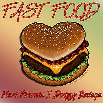 Fast Food (feat. Dwizzy Bodega)
