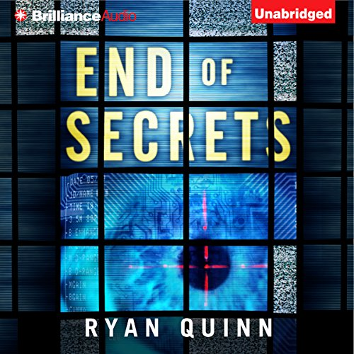 End of Secrets                   By:                                                                                                                                 Ryan Quinn                               Narrated by:                                                                                                                                 Emily Sutton-Smith                      Length: 11 hrs and 7 mins     122 ratings     Overall 4.0