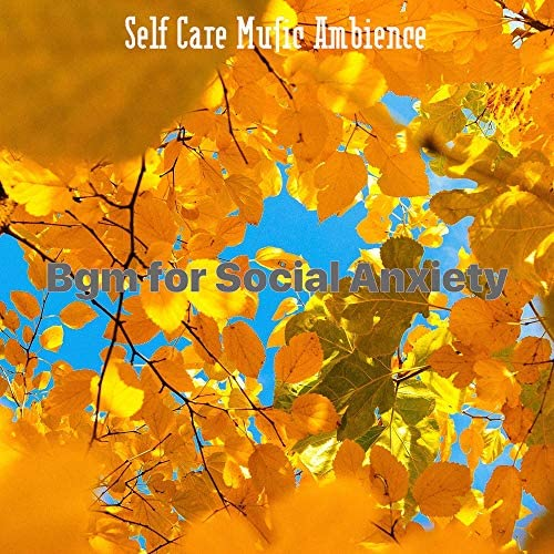 Self Care Music Ambience