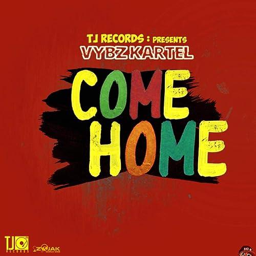 Come Home [Explicit]