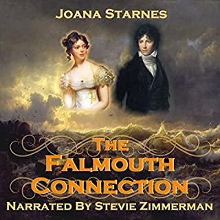 The Falmouth Connection     A Pride and Prejudice Variation              By:                                                                                                                                 Joana Starnes                               Narrated by:                                                                                                                                 Stevie Zimmerman                      Length: 11 hrs and 24 mins     8 ratings     Overall 4.1