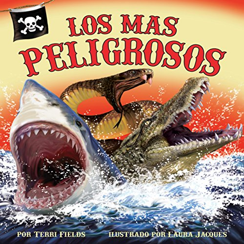 Los Más Peligrosos [The Most Dangerous]  Audiolibri