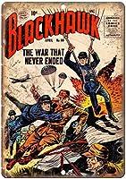 ブラックホークコミックカバーブックウォールメタルポスターレトロプラーク警告ブリキサインヴィンテージ鉄絵画装飾オフィスの寝室のリビングルームクラブのための面白いハンギングクラフト