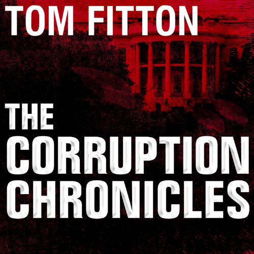 The Corruption Chronicles audiobook cover art
