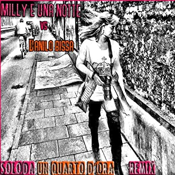 Solo da un quarto d'ora (feat. Danilo Bissa) [Remix]