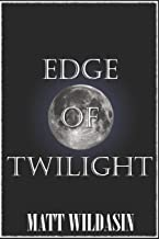 Best edge of twilight Reviews