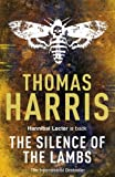 Silence of the Lambs (Hannibal Lecter) by Thomas Harris(2009-04-01)