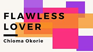 FLAWLESS LOVER: True Love poems, Love poems for him and best love poetries. (English Edition)