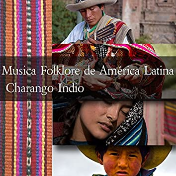 Musica Folklore de América Latina - Charango Indio