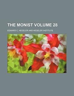 The Monist Volume 28