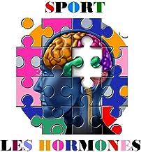 Les Hormones et le Sport
