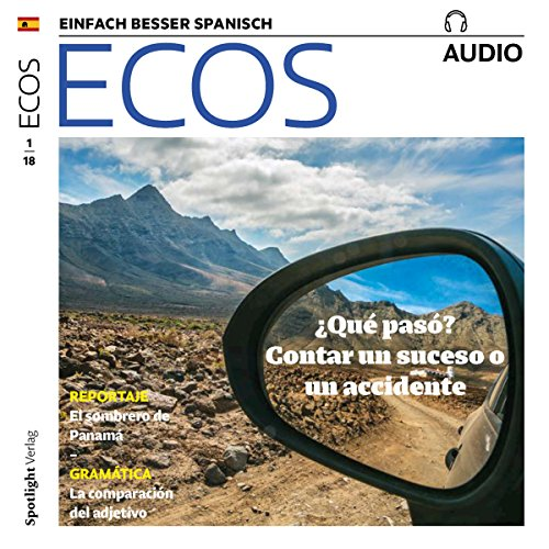 ECOS Audio - ¿Qué pasó? Contar un suceso o un accidente. 1/2018     Spanisch lernen Audio - Was ist passiert? Von einem Ereignis oder einem Unfall erzählen              By:                                                                                                                                 Covadonga Jimenez                               Narrated by:                                                                                                                                 div.                      Length: 59 mins     Not rated yet     Overall 0.0