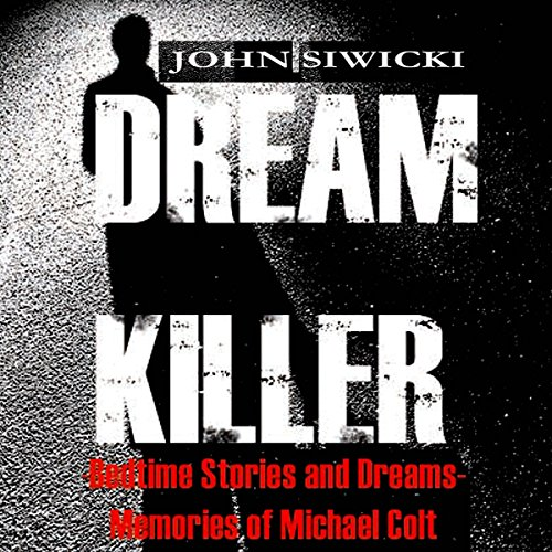 Dream Killer: Bedtime Stories and Dreams audiobook cover art