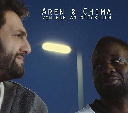 Aren & Chima - Von Nun An Glücklich EP (2019) LEAK ALBUM