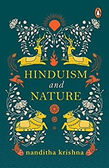 Hinduism and Nature by [Nanditha Krishna]