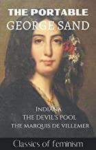 The Portable George Sand: Indiana, The Devil's Pool and the Marquis de Villemer
