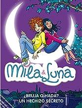 ¿Bruja o hada? / Un hechizo secreto (Mila & Luna 1 y 2)