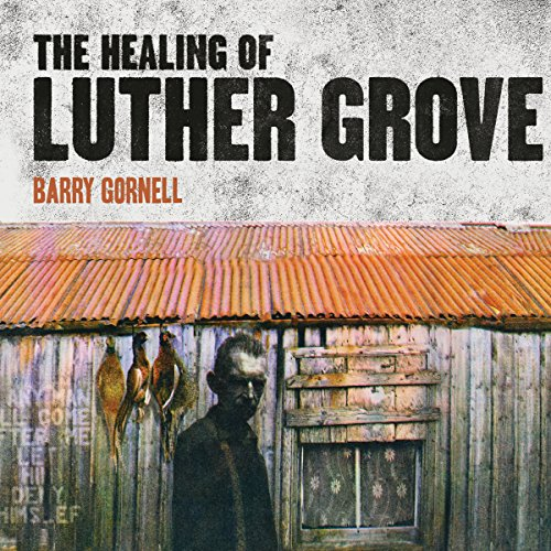 Healing of Luther Grove cover art