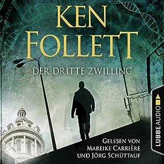 Der dritte Zwilling                   Autor:                                                                                                                                 Ken Follett                               Sprecher:                                                                                                                                 Mareike Carriere,                                                                                        Jörg Schüttauf                      Spieldauer: 4 Std. und 7 Min.     205 Bewertungen     Gesamt 3,9