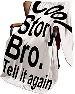 SfeatrutMAT Flannel Microfiber Throw Blanket,Quote Decor,Cool Story Bro Tell It Again Motivational Joyful Hipster Pictogram Says Print,Blanket for Baby 30x40inch