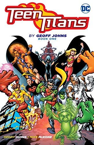 Teen Titans by Geoff Johns Book One (Teen Titans...