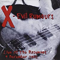 Evil Rumours-Live at the Basement