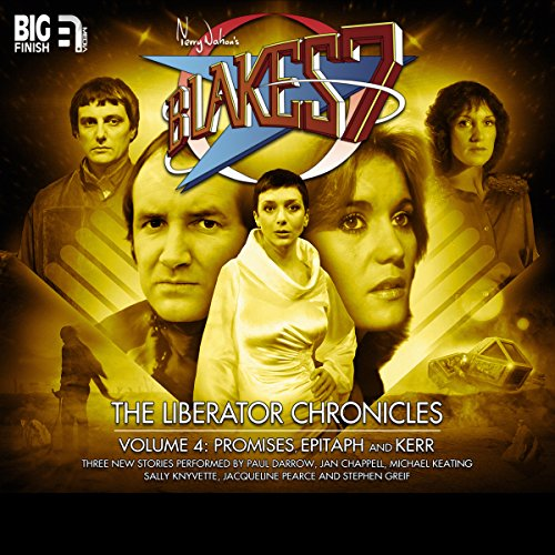 Blake's 7 - The Liberator Chronicles Volume 4                   By:                                                                                                                                 Nigel Fairs,                                                                                        Scott Harrison,                                                                                        Nick Wallace                               Narrated by:                                                                                                                                 Jan Chappell,                                                                                        Paul Darrow,                                                                                        Michael Keating,                   and others                 Length: 3 hrs and 12 mins     2 ratings     Overall 5.0