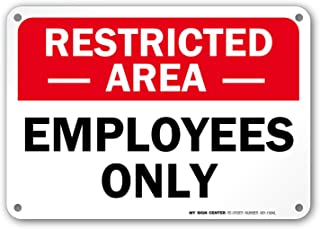 Restricted Area Employees Only No Trespassing Sign by My Sign Center - Rust Free, UV Coated and Weatherproof .040 Aluminum - Rounded Corners and Pre-Drilled Holes - 7