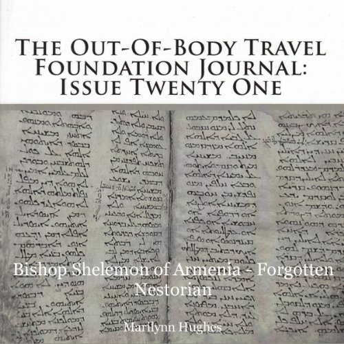 The Out-of-Body Travel Foundation Journal: Issue 21 audiobook cover art