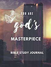 You Are God's Masterpiece - Bible Study Guide: Bible Study Organizer and Notebook, Weekly Planner with Guided Prompts,Note Book for Bible Study