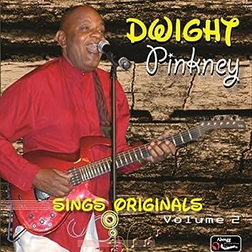Dwight Sings Originals Volume 2