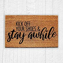 Best kick off your shoes and stay awhile sign Reviews