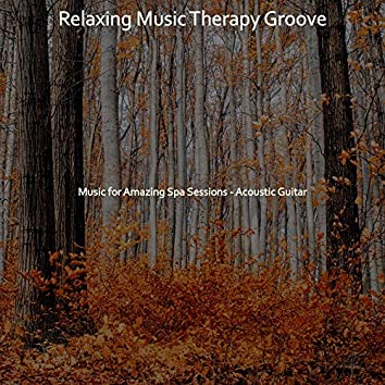 Music for Amazing Spa Sessions - Acoustic Guitar