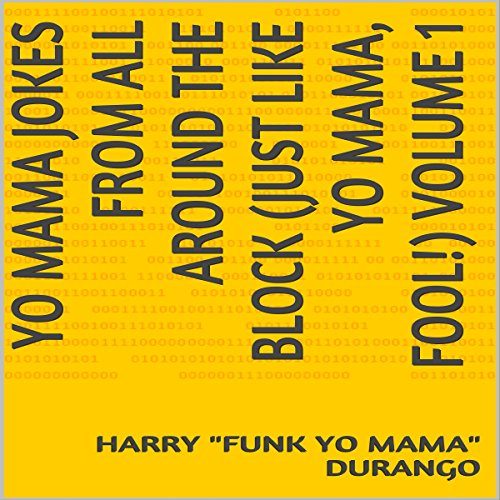 Yo Mama Jokes from All Around the Block audiobook cover art