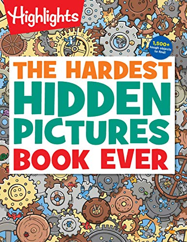 The Hardest Hidden Pictures Book Ever (Highlights Hidden Pictures)