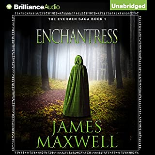 Enchantress     Evermen Saga, Book 1              By:                                                                                                                                 James Maxwell                               Narrated by:                                                                                                                                 Simon Vance                      Length: 17 hrs and 5 mins     574 ratings     Overall 4.3