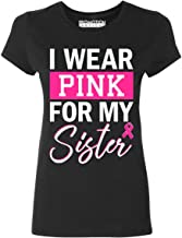 Promotion & Beyond P&B I Wear Pink for My Sister Breast Cancer Awareness Women's T-Shirt
