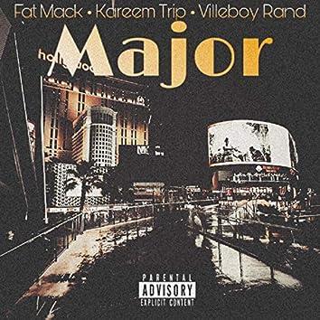 Major (feat. Kareem Trip & Villeboy Rand)