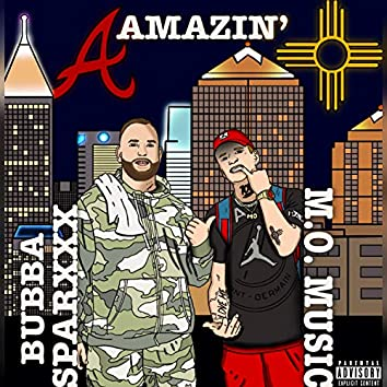 Amazin' (feat. Bubba Sparxxx)