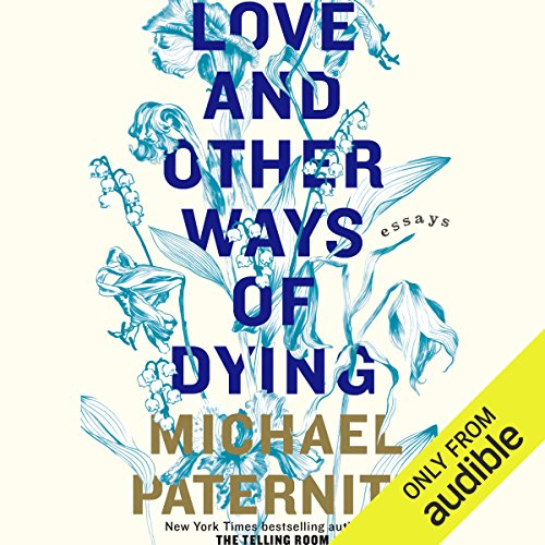 Love and Other Ways of Dying audiobook cover art