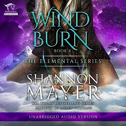 Windburn     The Elemental Series, Book 4              Written by:                                                                                                                                 Shannon Mayer                               Narrated by:                                                                                                                                 Lauren Fortgang                      Length: 8 hrs and 35 mins     2 ratings     Overall 5.0