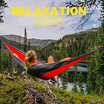 Relaxation 2021: Sleep, Massage, Meditation Music