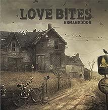 Love Bites - ARMAGEDDON