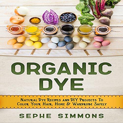 Organic Dye audiobook cover art